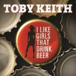 Toby Keith : I Like Girls That Drink Beer Video