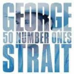 George Strait : 50 Number Ones