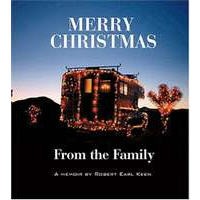 Robert Earl Keen : Merry Christmas From The Family
