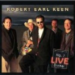 Robert Earl Keen : Three Classics Reissued