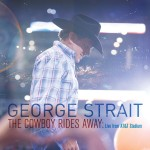 George Strait : The Cowboy Rides Away DVD