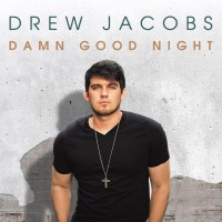 Damn Good New Artist: Introducing Drew Jacobs