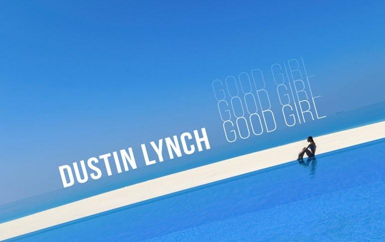Dustin Lynch Good Girl