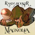 Randy Houser : Magnolia