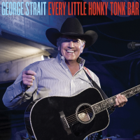 George Strait : Every Little Honky Tonk Bar