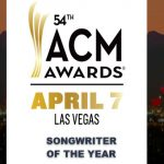 2019 ACM Awards Spotlight: Songwriter of the Year