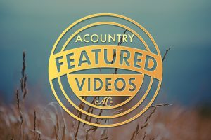 ACountry Featured Videos