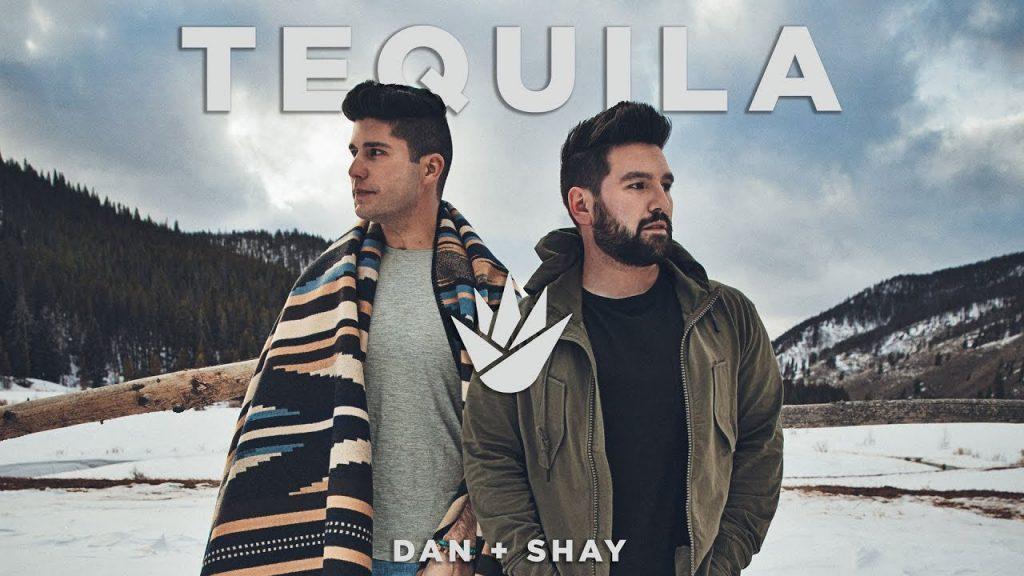 Dan + Shay : Tequila