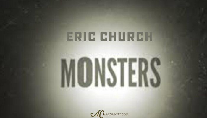 Eric Church : Monsters