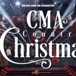Watch CMA Country Christmas on ACountry