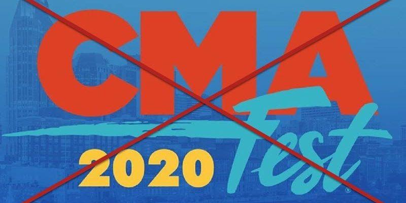 CMA Fest Cancelled