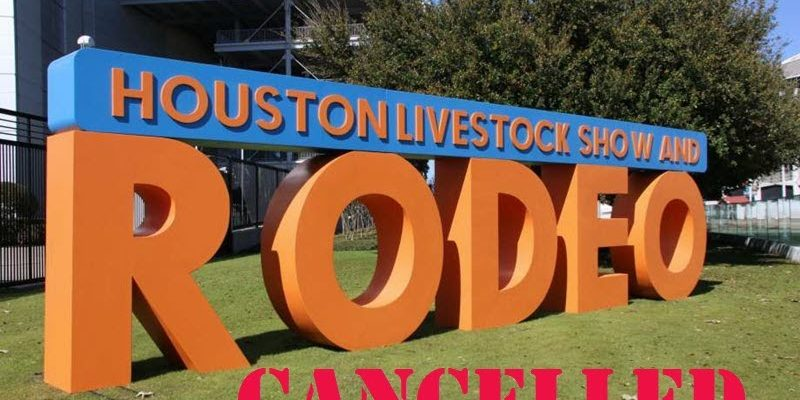 Houston Rodeo 2021 Cancelled
