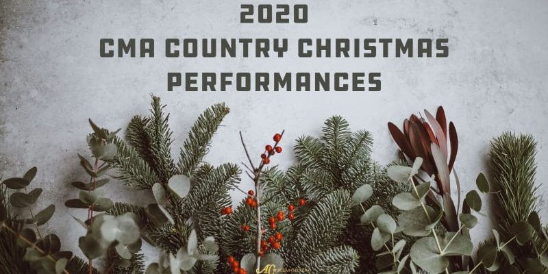 Watch CMA Country Christmas 2020 on ACountry